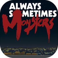 Always Sometimes Monsters by Devolver Digital