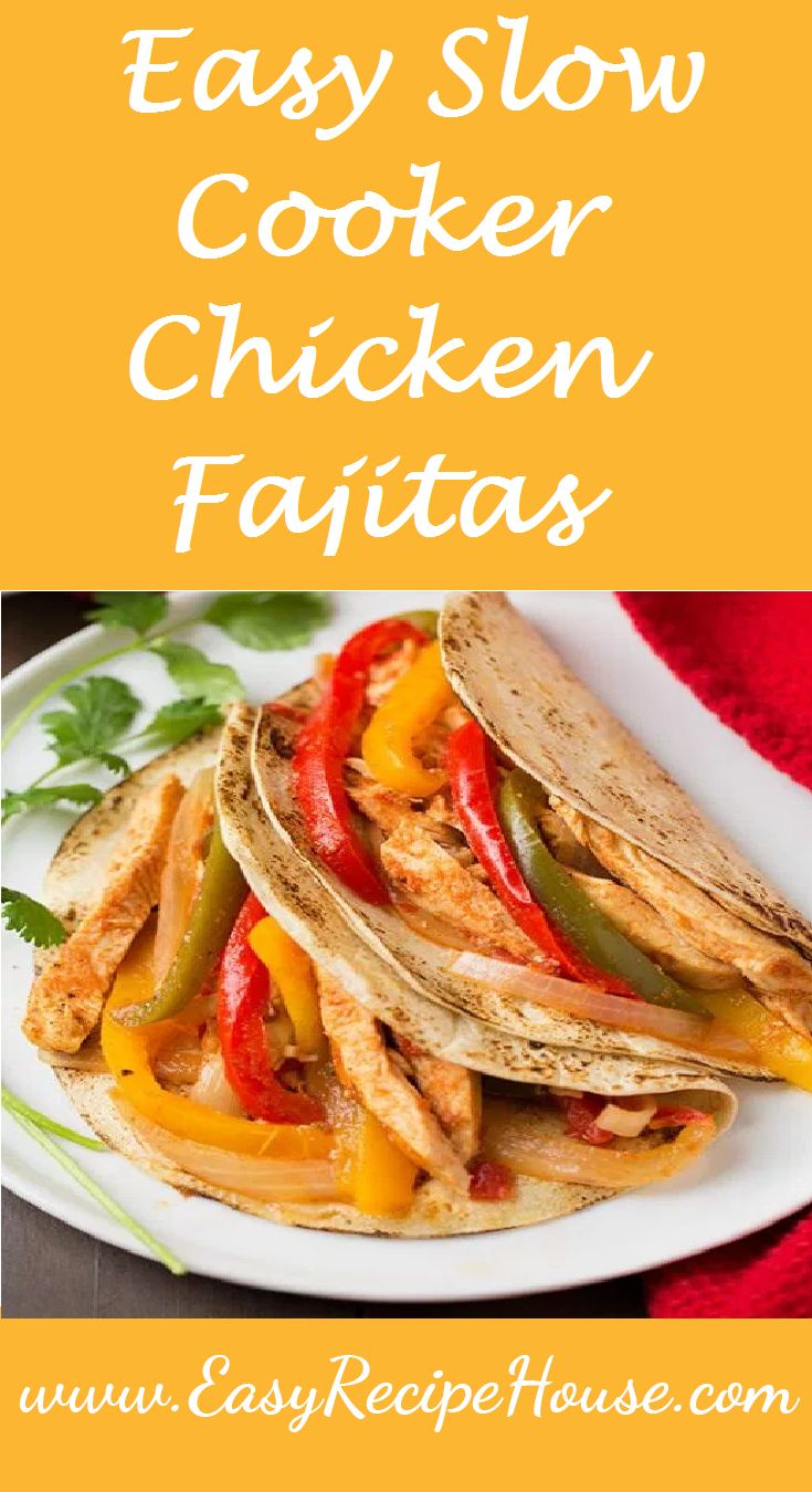 Easy Slow Cooker Chicken Fajitas- Easy Dinner Recipe- Easy Slow Cooker Recipe- Simple Crock Pot Recipe-  Tasty Meal