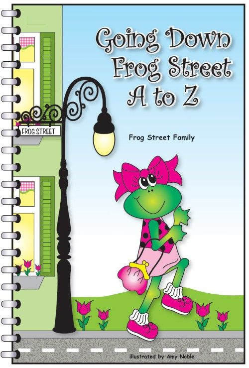 Going Down Frog Street A To Z - Alphabet Books - Books  | Frog Street Press