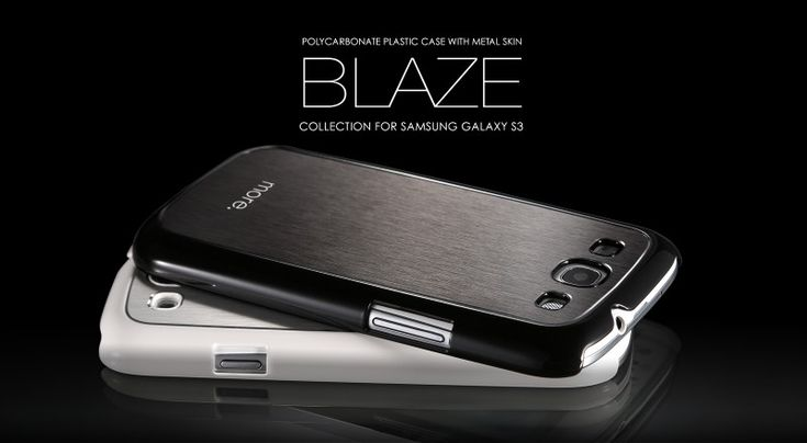 Blaze Collection for Samsung Galaxy S3 @ more-thing.com