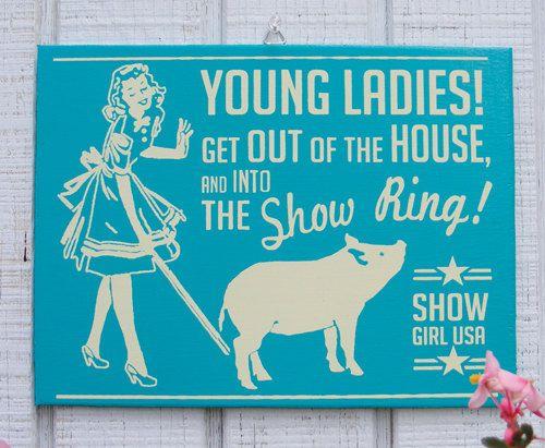 Show Pig Retro Hand Screened Wood Sign. $17.00, via Etsy.