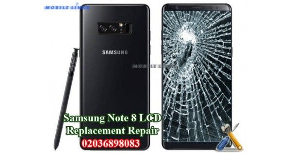 Replace Or Change Your Samsung Galaxy Note 8 N950f Broken Lcd Display At A Very Reasonable Price From Us In Samsung Galaxy Note 8 Galaxy Note 8 Samsung Galaxy