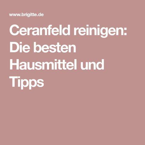 25+ parasta ideaa Pinterestissä Ceranfeld reinigen Ceranfeld - küche putzen tipps