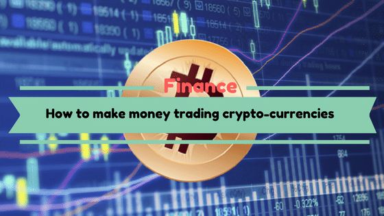 How to Make Money Trading CryptoCurrencies [Guide]