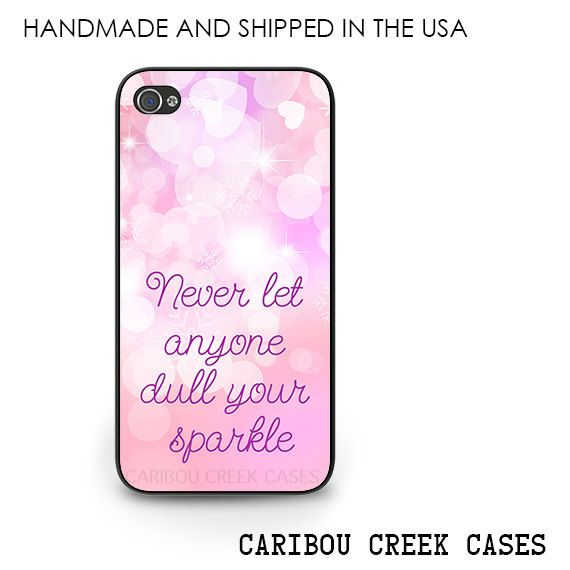 Never Let Anyone Dull Your Sparkle Phone Case by CaribouCreekCases,