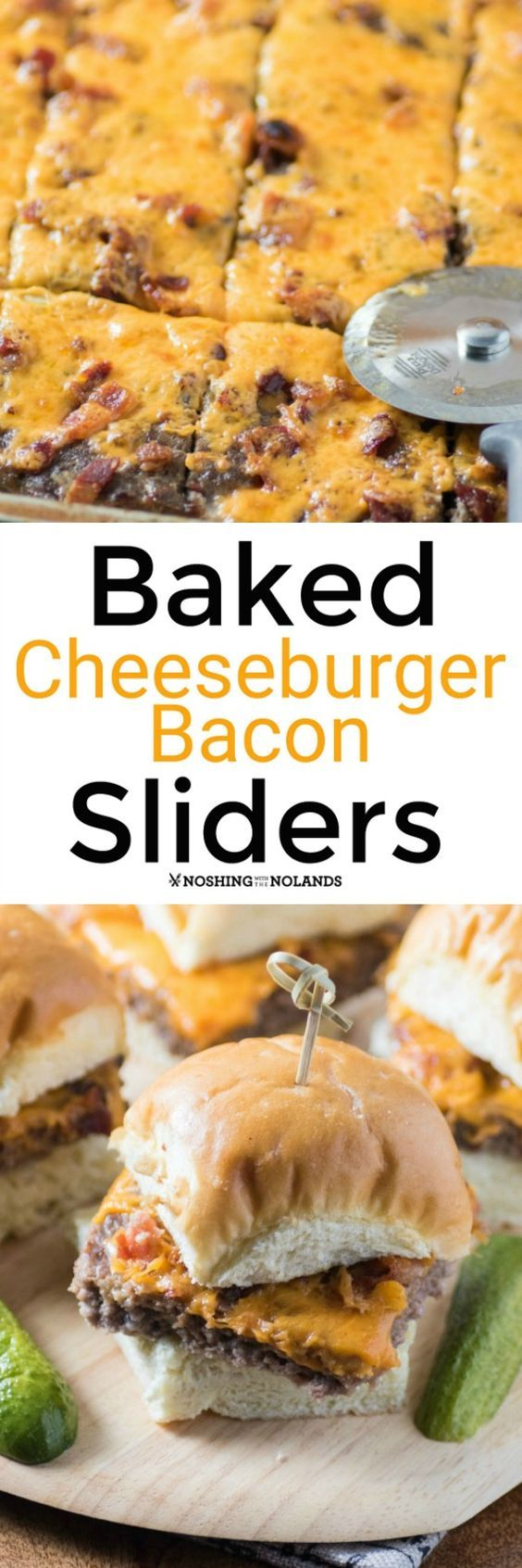 Baked Cheeseburger Bacon Sliders by Noshing With The Nolands will satisfy a hungry crowd be it for game day or a casual get together!
