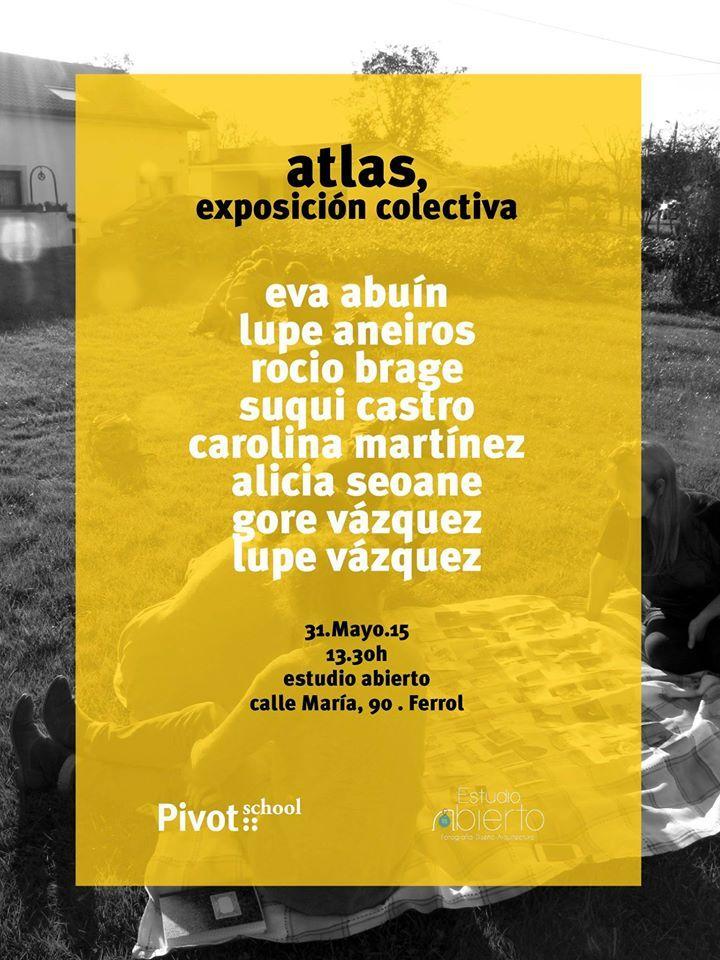 Atlas, creado por material prcesual de proyecto de los participantes de Pivot Portable - Ferrol.  --> Pivot School. Dinamizado por: Carlos Albalá.
