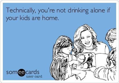 someecards - drinking alone