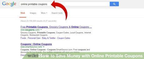 How to Save Money with Online Printable Coupons: 5 Steps #where #can #i #get #coupons #for #free http://coupons.remmont.com/how-to-save-money-with-online-printable-coupons-5-steps-where-can-i-get-coupons-for-free/  #coupon printing paper # wiki How to Save Money with Online Printable Coupons As the price of everything from gas to groceries increases, you may be looking for new ways to trim your monthly bills. Many shoppers are now returning to one of the most traditional ways to save at the…