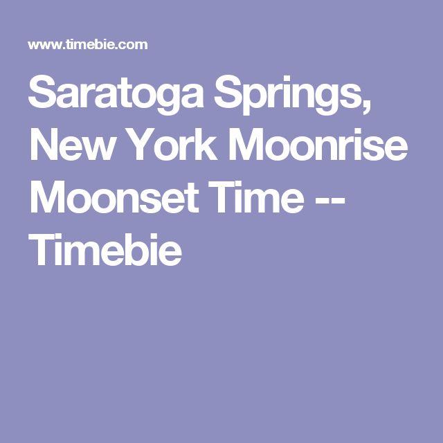 Saratoga Springs, New York Moonrise Moonset Time -- Timebie