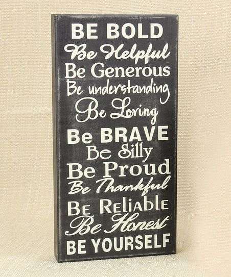 'Be Bold' Wood Sign