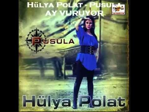 Hülya Polat - Ay Vuruyor