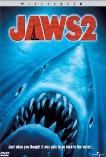 Jaws 2 - worth watching but don't bother with the 3rd or 4th. They're a joke.