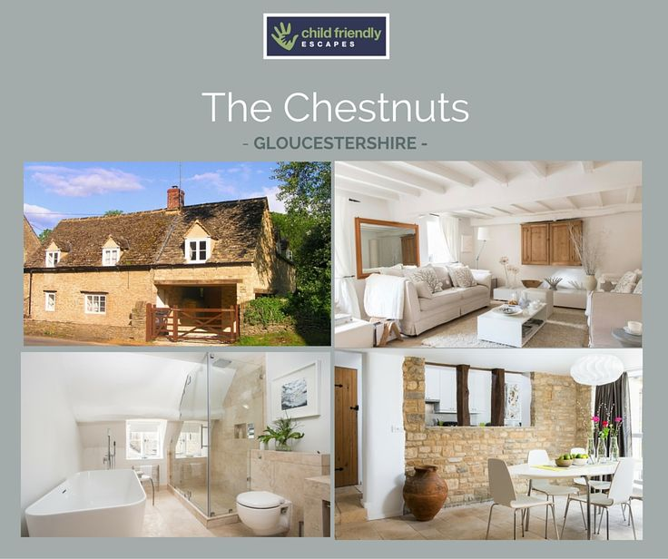 Stunning Cotswolds cottage http://www.childfriendlyescapes.co.uk/properties/chestnuts