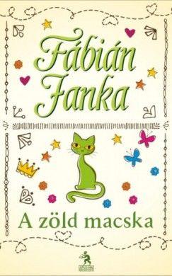 Fábián Janka - A zöld macska