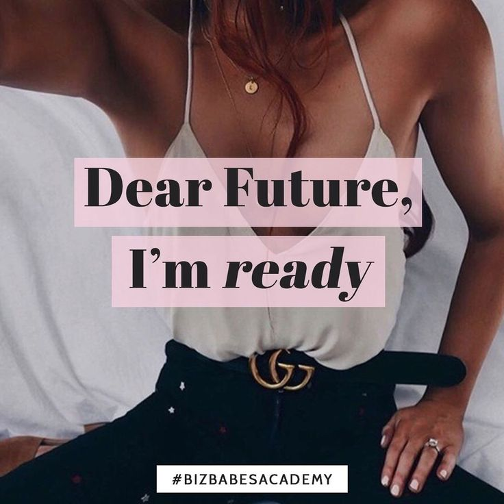 What does YOUR ideal future look like? Because whatever it is its time to make sure youre truly ready for it. And that means working on your own expectations! Mindset is the true key to success after all. And if your mind doesnt match up to your goals youre still a long way away from making it really happen.  So lets make this an affirmation and say it every morning: Dear Future Im ready! Im ready for the success. Im ready for the fame. Im ready for the bank account! Say it loud say it…