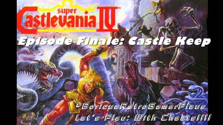 Super Castlevania 4 (SNES) Episode Finale: Castle Keep (With Cheats)