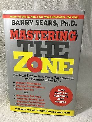 Mastering the Zone The next Step in achieving SuperHealth by Barry Sears (1997)