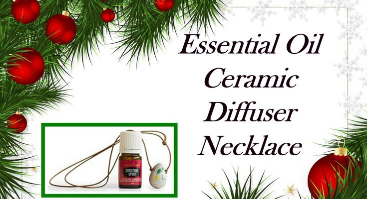 Essential Oil Ceramic Diffuser Necklace 12/19 #holidayscents