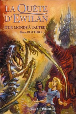 les tribulations d'une lectrice: La Quête d'Ewilan, tome 1 : D'un monde à l'autre de Pierre Bottero