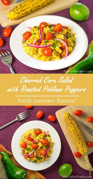Charred corn salad with roasted poblano peppers