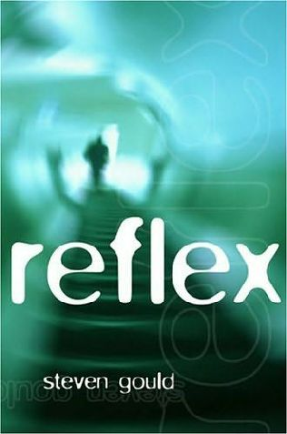 Reflex  (Jumper, book 2) by Steven Gould, need to read it Jumper was good