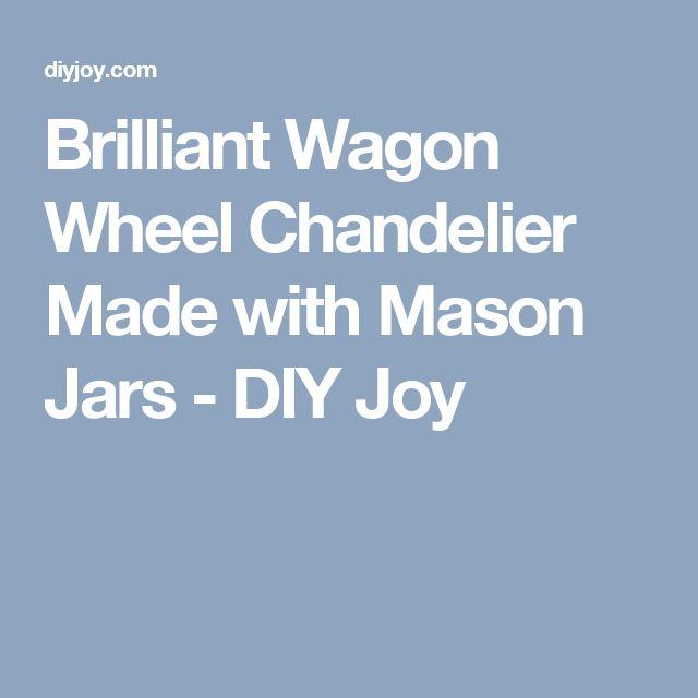how to make a wagon wheel chandelier with mason jars