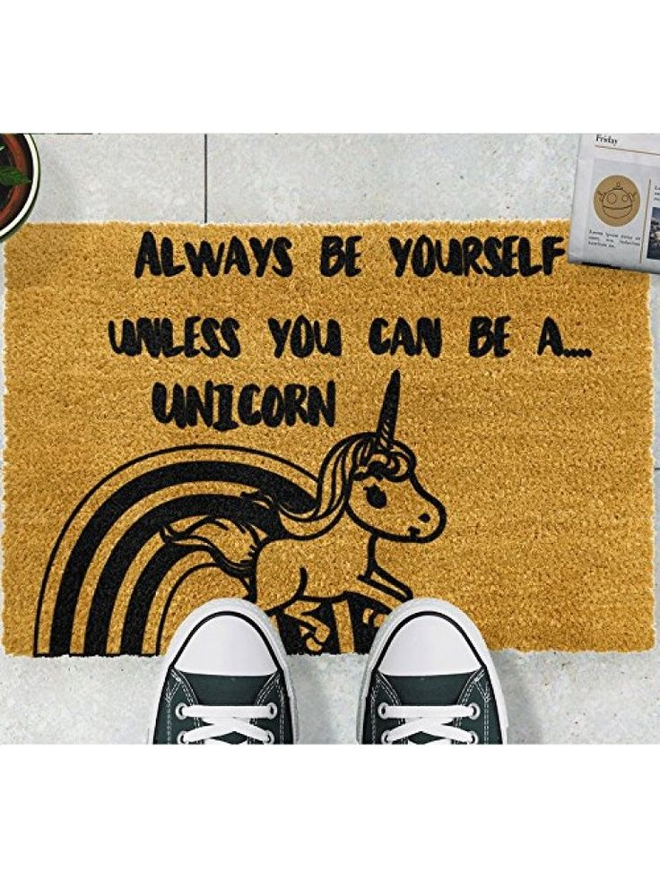 Be a unicorn doormat a creative unicorn design for a doormat give your guests an ultimate welcome with this inspirational novelty doormat