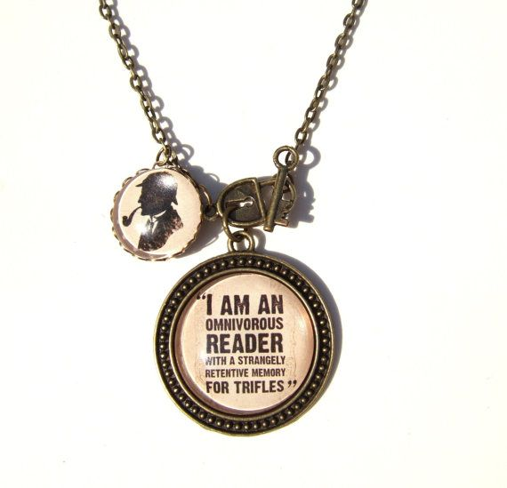 Sherlock Holmes quote necklace. This statement perfectly describes me. I need this.