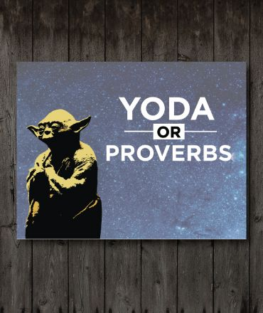 Who Said It? Yoda or Proverbs Game