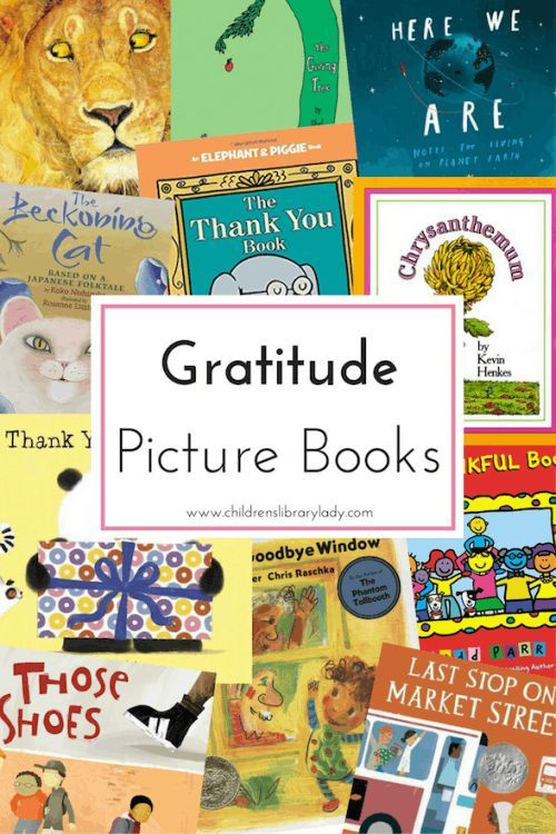 Gratitude Picture Book List: Gratitude is more than saying thank you, but about being thankful for the things we care about.
