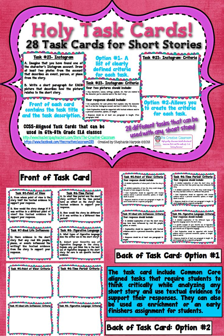 This file contains 28 task cards that can be used with any short story that you read in your English classes. They are designed specifically for 6th-8th grade classes, but could easily be used in higher grade levels.