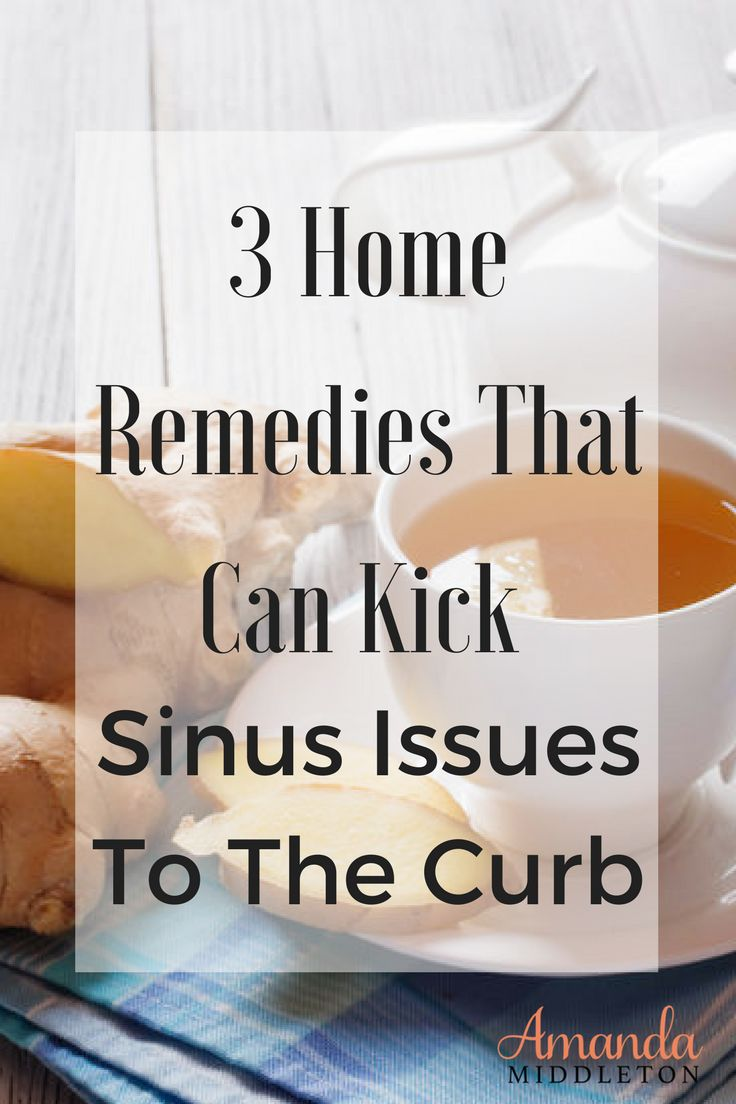 3 Home Remedies That Can Kick Sinus Issues To The Curb