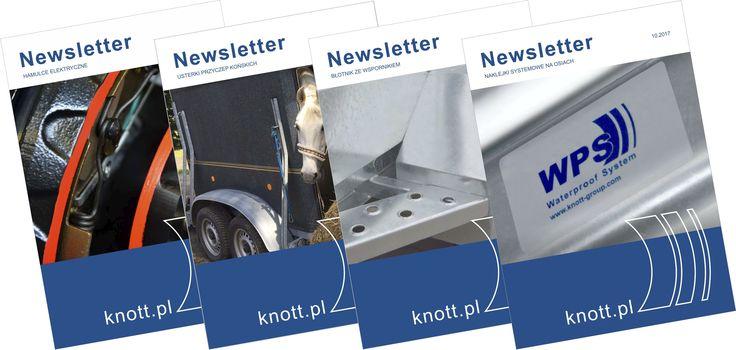 Zachęcamy do lektury naszych newsletterów. Znajdą je Państwo na stronie www.knott.pl.