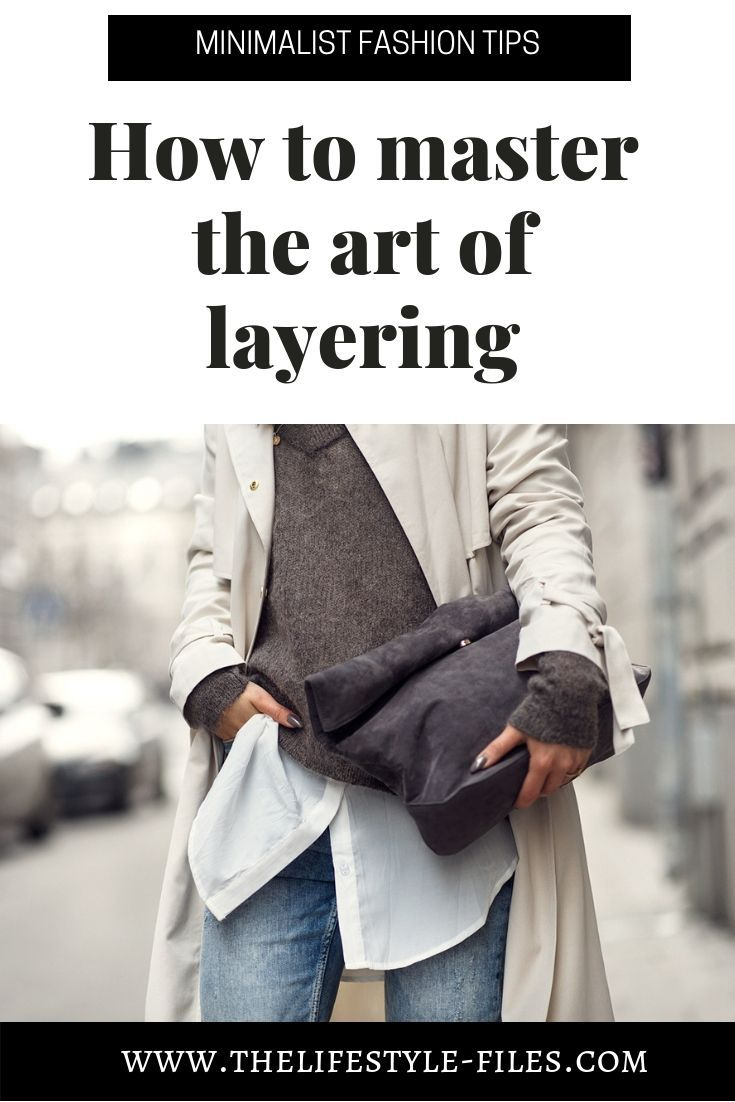 Minimalist style suggestions: The artwork of layering