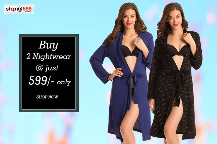 Buy Women Nightwear online at low prices in India #Shop for 2 #Nightwear at just 599/- only.