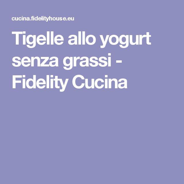 Tigelle allo yogurt senza grassi - Fidelity Cucina