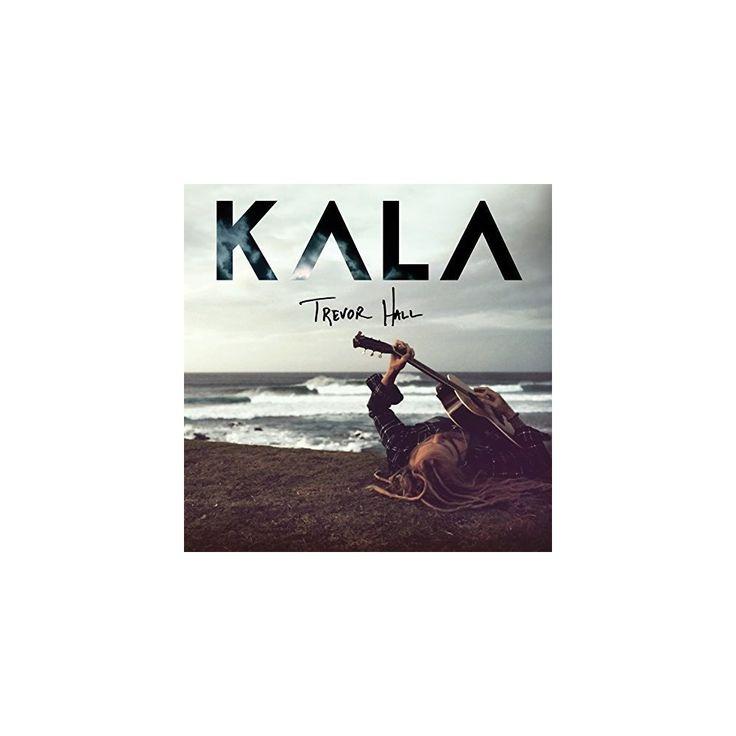 Trevor Hall - Kala (CD), Pop Music