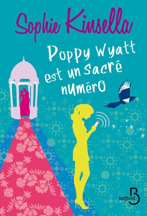 Le Bouquinovore: Poppy Wyatt est un sacré numéro, Sophie Kinsella