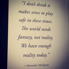 Alexander McQueen | Quotes #alexandermcqueenquotes