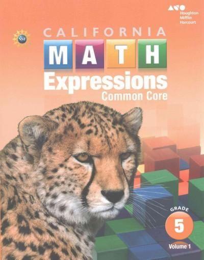 California Math Expressions, Grade 5: Common Core
