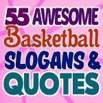 Basketball Slogans