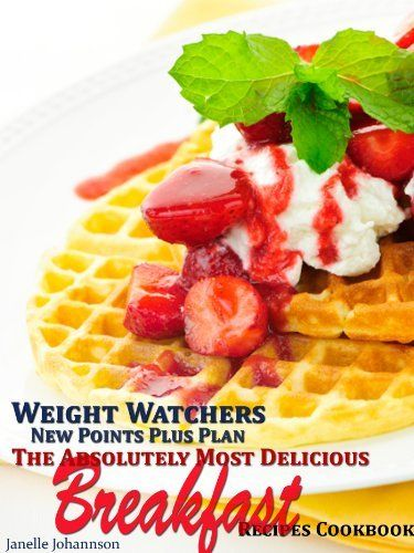 Weight Watchers New Points Plus Plan The Absolutely Most Delicious Breakfast Recipes Cookbook by Janelle Johannson, http://www.amazon.com/dp/B008ZTHM3G/ref=cm_sw_r_pi_dp_8q6Irb1A4F0RK