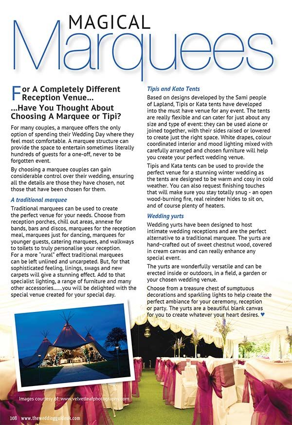 """Some of our great wedding photographs will decorate articles for new Wedding Guide Magazine released soon. You can read the article below. """"For A Completely Different Reception Venue... ...Have You Thought About Choosing A Marquee or Tipi? For many couples, a marquee offers the only option of"""