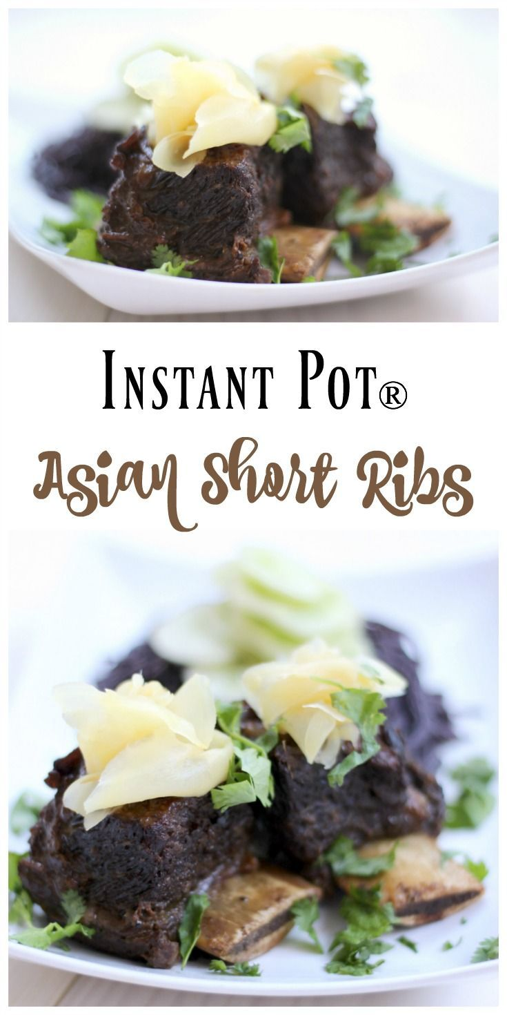Instant Pot Asian Short Ribs seem so elegant, but they're super easy to make…