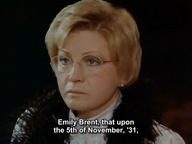 LUDMILA MAKSAKOVA as EMILY BRENT