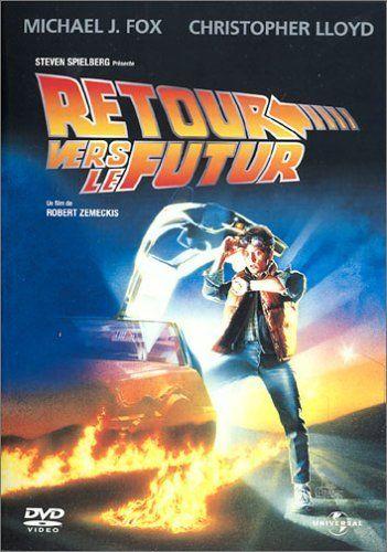 Retour vers le futur - Robert Zemeckis - 1985