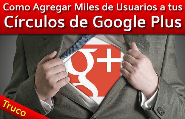 Hola amigos, en este artículo voy a enseñarte como agregar miles de usuarios a tus círculos de Google Plus desde tu canal de Youtube. De esta manera cada vez