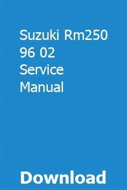 Suzuki Rm250 96 02 Serviceanleitung pdf download – Bizebiy
