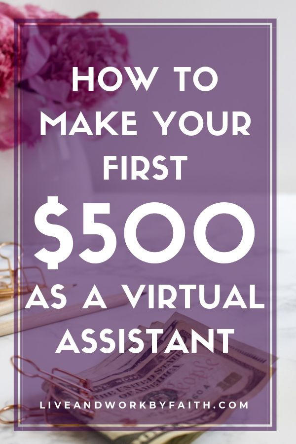 How to Make Your First $500 as a Virtual Assistant – Making Money from Home